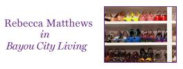 Rebecca Matthews in Bayou City Living